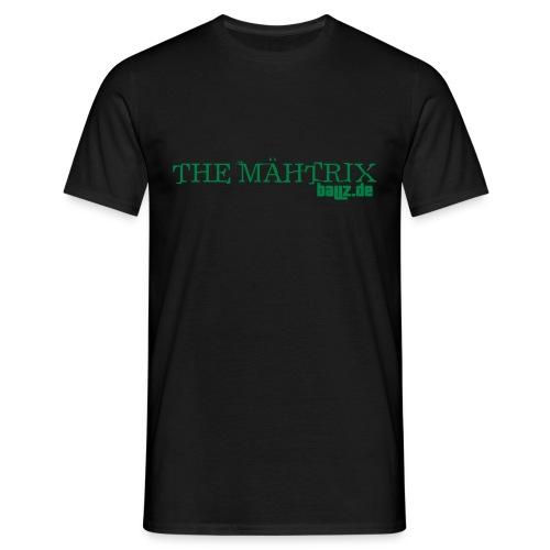 the mähtrix shirt (mit rückendruck!) - Männer T-Shirt