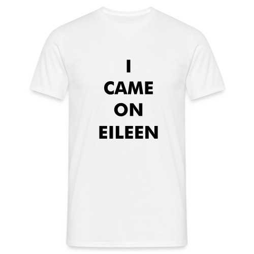 80's eileen - Men's T-Shirt