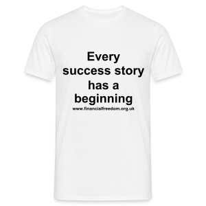 Every Success story... (black text) - Men's T-Shirt