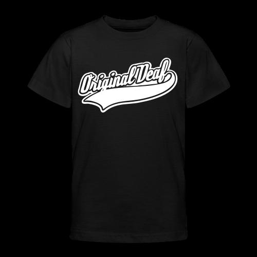 Original Deaf - Teenager T-Shirt