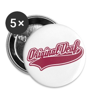 Original Deaf - Buttons groß 56 mm