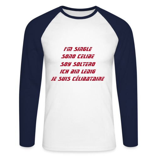 I'm single multi language - T-shirt baseball manches longues Homme