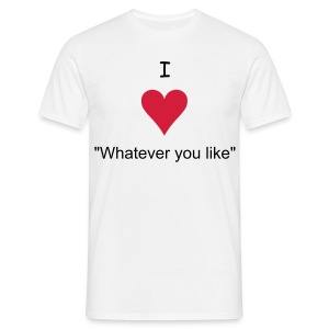 I Love ..... - Men's T-Shirt