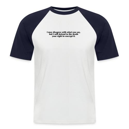 T-Shirt, I disagree - Männer Baseball-T-Shirt