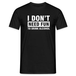 No Fun - Mannen T-shirt