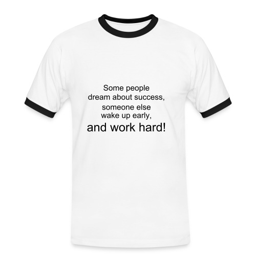 Work hard! - Men's Ringer Shirt