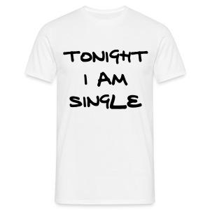 tonight im singel logo - T-skjorte for menn