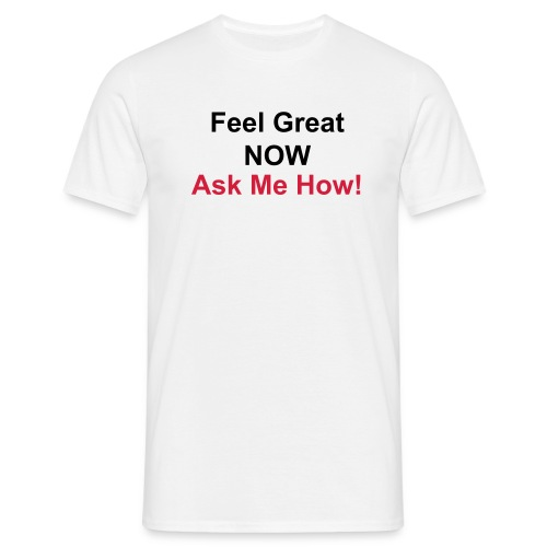 Feel Great Easy Fit Tee-shirt - Men's T-Shirt