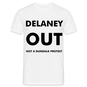 Delaney Out - Men's T-Shirt