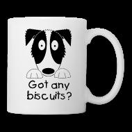 Mugs & Drinkware ~ Mug ~ Got Any Biscuits? Mug