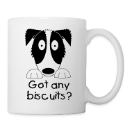 Mugs & Drinkware ~ Mug ~ Got Any Biscuits? Mug