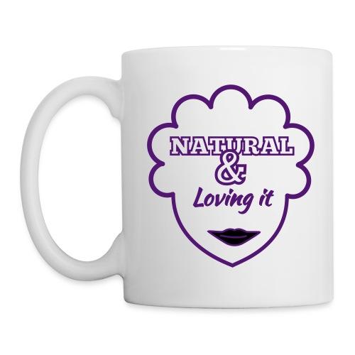 Natural and Loving it Mug - Mug