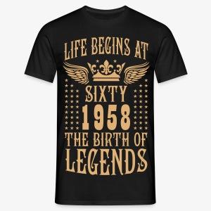 Life begins at SIXTY 1958 The Birth of Legends 50 T-Shirt - Männer T-Shirt