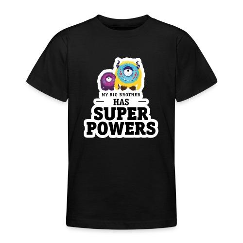 Mein großer Bruder hat Superkräfte T-Shirts - Teenager T-Shirt