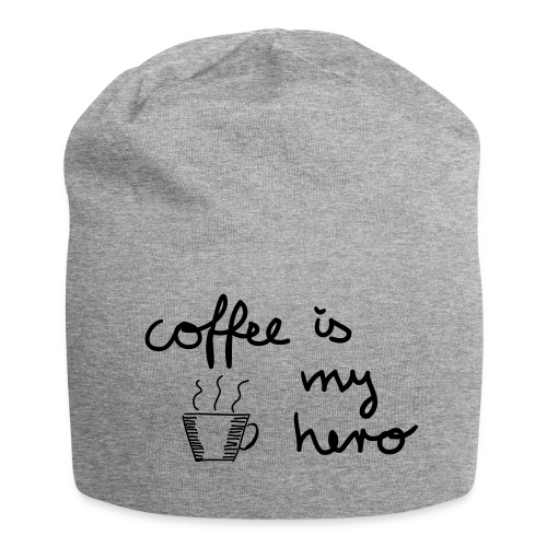 Beanie: coffee is my hero - Jersey-Beanie