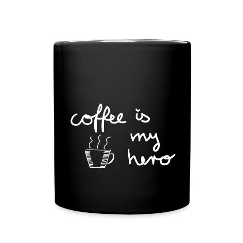 Tasse: coffee is my hero - Tasse einfarbig