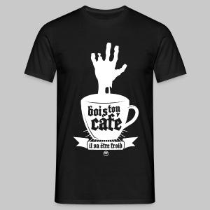 T-SHIRT BOIS TON CAFÉ IL VA ÊTRE FROID - T-shirt Homme
