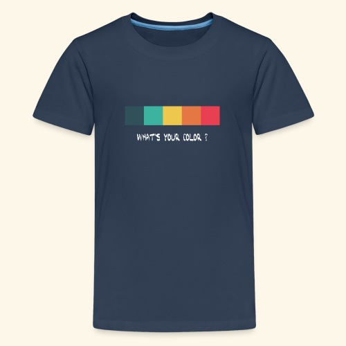 what´s your color? youth - Teenager Premium T-Shirt