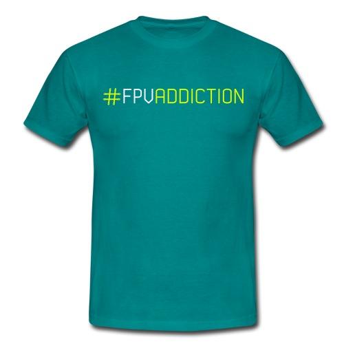 TS-FPVADDICTION - Camiseta hombre