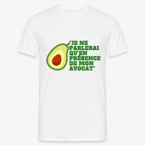 je ne parlerai qu'en présence de mon avocat  - T-shirt Homme