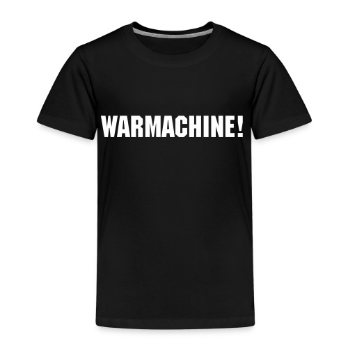 WARMACHINE SHIRT! - Kids' Premium T-Shirt