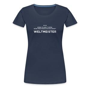 Weltmeister - Frauen Premium T-Shirt - Frauen Premium T-Shirt