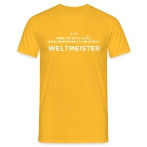 Weltmeister - Männer T-Shirt - Männer T-Shirt