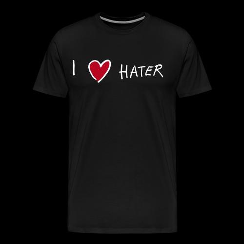 I love Hater - Männer Premium T-Shirt