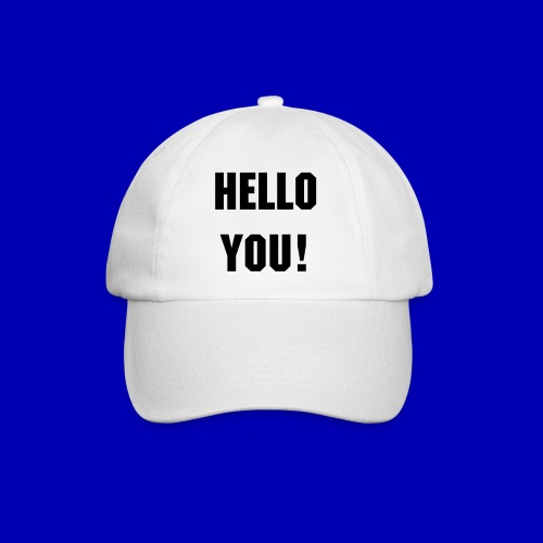 Hello You! Baseball cap (white) - Baseball Cap