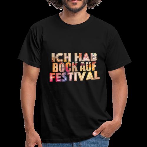 Bock auf Festival - Männer T-Shirt