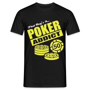 Addict - Men's T-Shirt