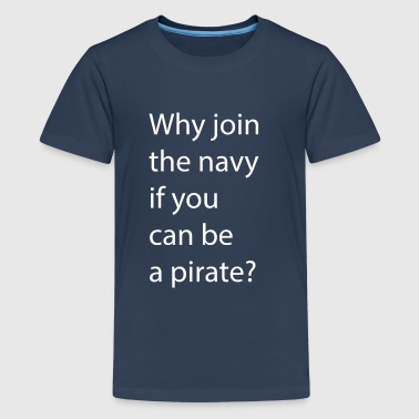 Pirat?! - Teenager Premium T-Shirt