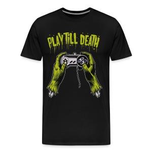 Play till death shirt - Men's Premium T-Shirt