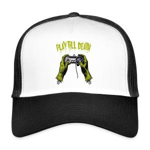 Play till death cap - Trucker Cap