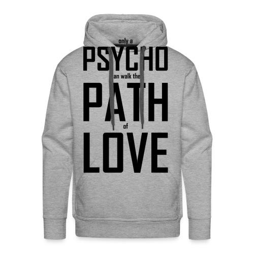 PsychoLoverHoodie - Männer Premium Hoodie