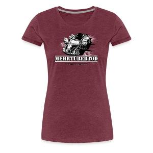 Mehrtürertod - Frauen Premium T-Shirt