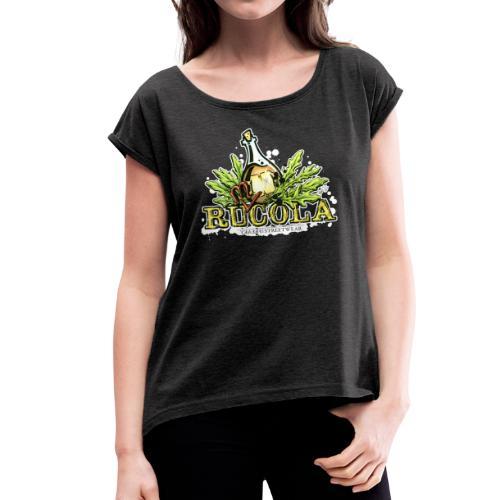 Ru(m)cola - Frauen T-Shirt mit gerollten Ärmeln