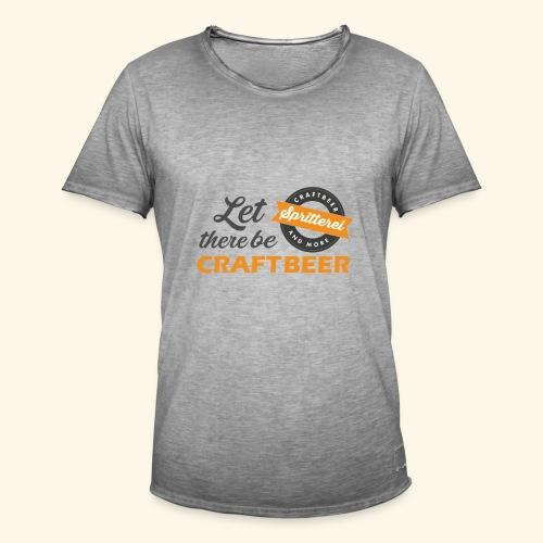 Lieblings-Shirt Vintage Let there be craftbeer - Männer Vintage T-Shirt