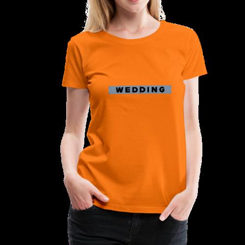 WEDDING Berlin  - Frauen Premium T-Shirt