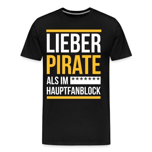 Lieber Pirate - Männer Premium T-Shirt