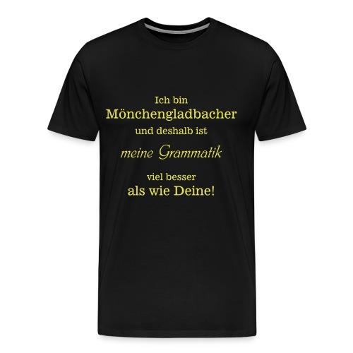 T-Shirt Unisex Gladbacher Grammatik - Männer Premium T-Shirt