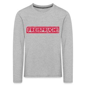 NEU! Kinder Langarmshirt - Freispruch  - Kinder Premium Langarmshirt