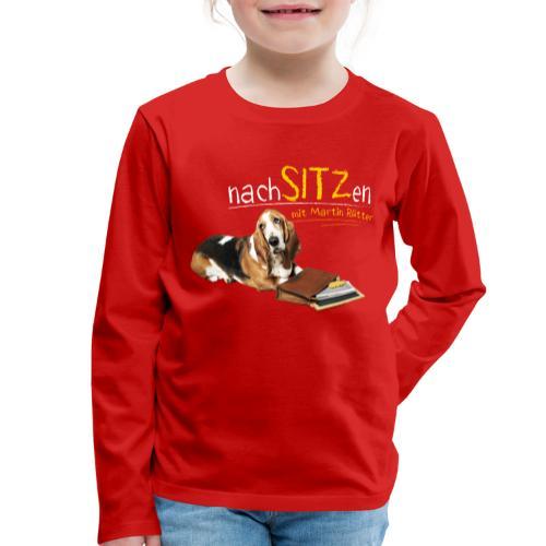 Neu Kinder Langarmshirt - Nachsitzen - Kinder Premium Langarmshirt