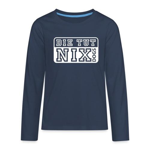 Teenager Langarmshirt - Die tut nix - Teenager Premium Langarmshirt