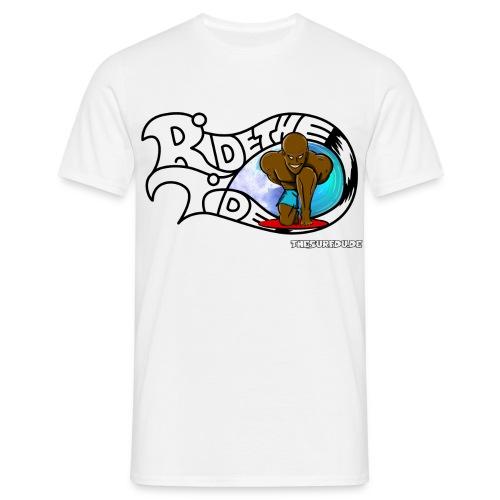 Ride The Tide - Front - Männer T-Shirt