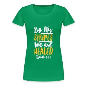 ISAIAH 53:5 - Women's Premium T-Shirt