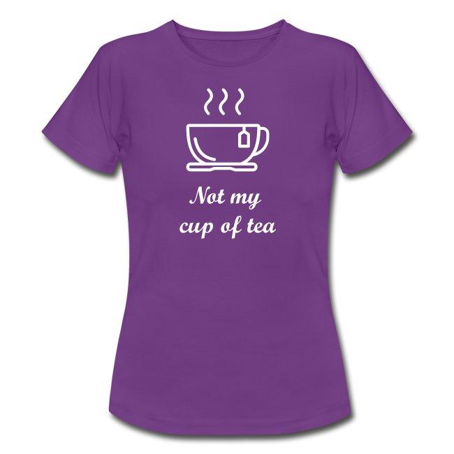 No my cup of tea
