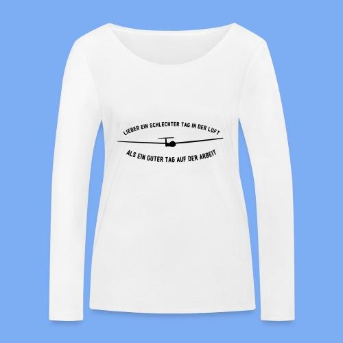 Lieber ein Tag in der Luft Segelflieger Geschenk - Women's Organic Longsleeve Shirt by Stanley & Stella