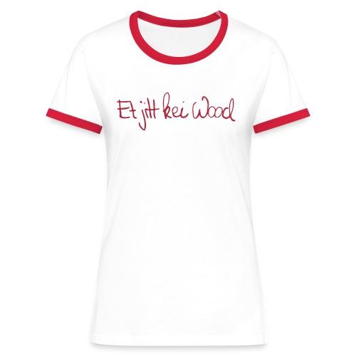 Et jitt kei Wood Frauen-Tshirt - Frauen Kontrast-T-Shirt