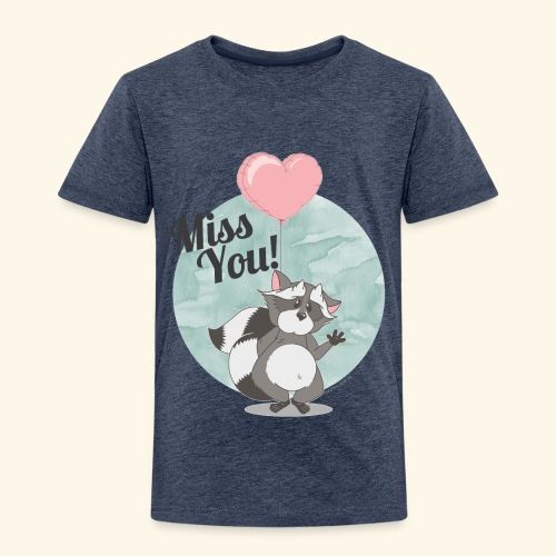 Miss you! - Kinder Premium T-Shirt